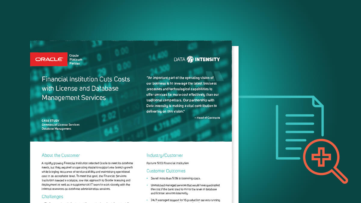 Financial Institution Cuts Costs with License and Database Management Services