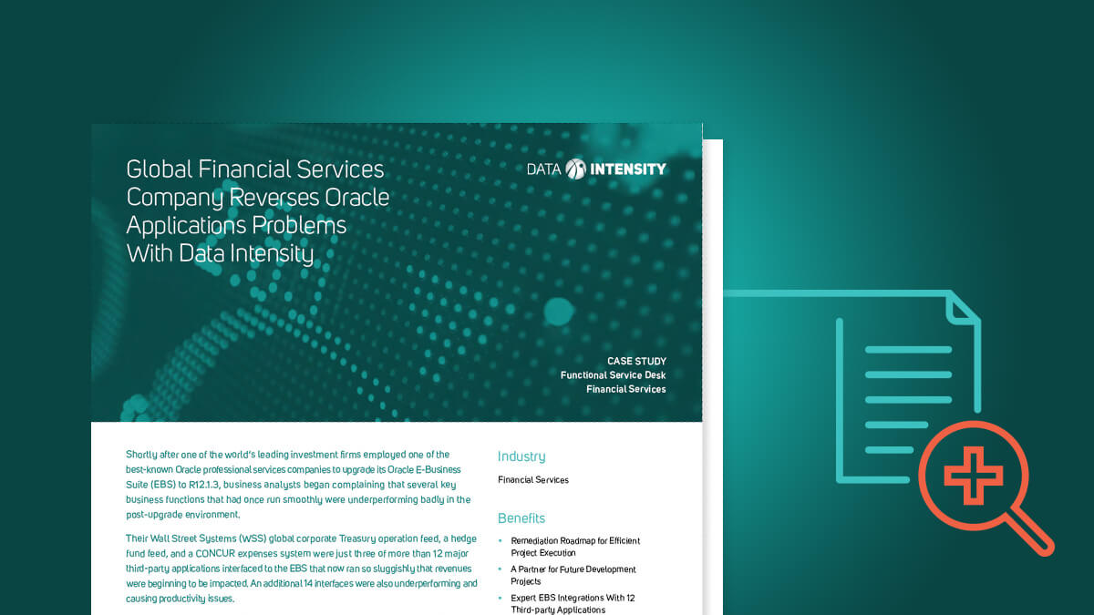 Global Financial Services Company Reverses Oracle Applications Problems With Data Intensity