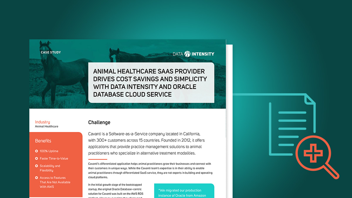 Animal Healthcare SaaS Provider Drives Cost Savings and Simplicity with Data Intensity and Oracle Database Cloud Service