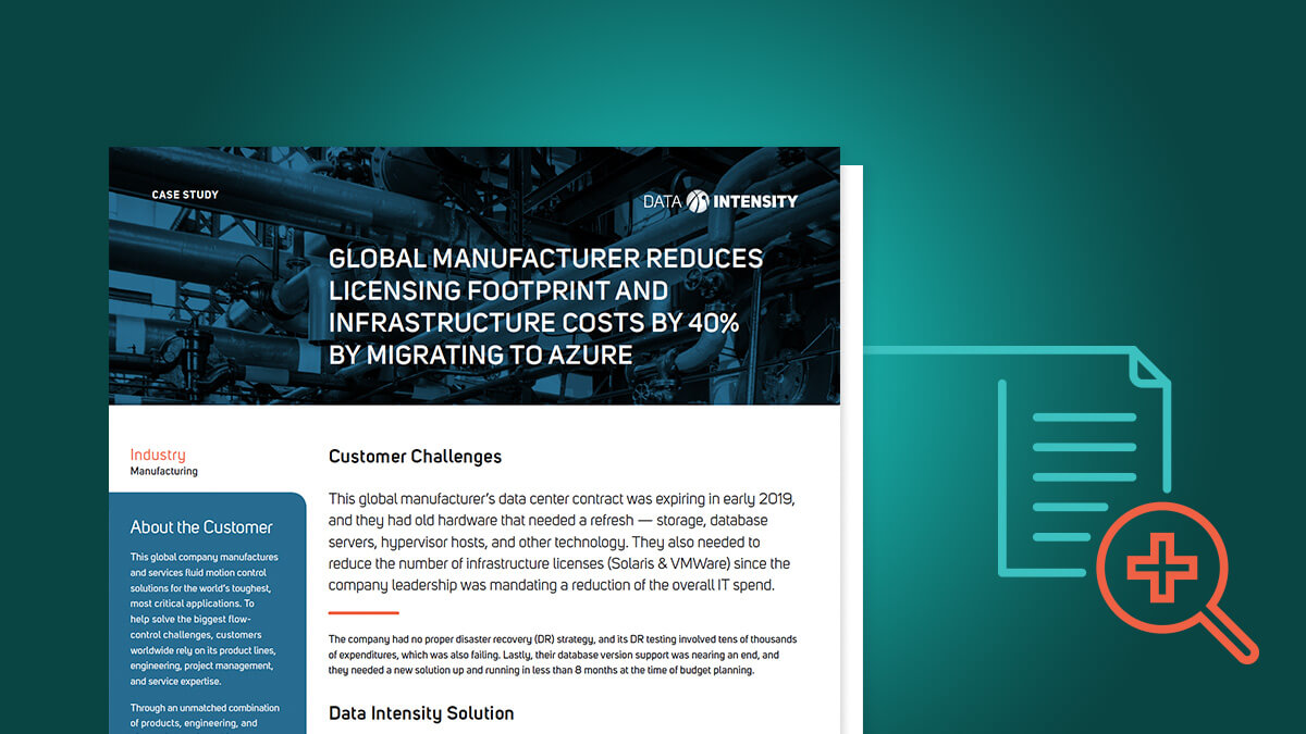 Global Manufacturer Reduces Licensing Footprint and Infrastructure Costs by 40% by Migrating to Azure